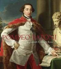 Pompeo Batoni (Houston Museum of Fine Arts) by Edgar Peters Bowron - Hardcover - 2007-06-05 - from Books Express (SKU: 0300126808)
