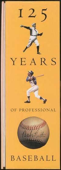 125 Years of Professional Baseball