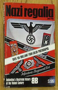 Nazi Regalia: Ballantine's History of the Violent Century