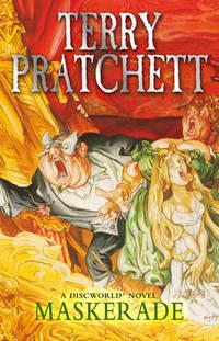 Maskerade: (Discworld Novel 18) by Terry Pratchett - Paperback - from The Saint Bookstore and Biblio.co.uk