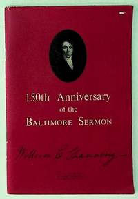150th Anniversary of the Baltimore Sermon: Long Journey to a Beginning. Unitarian Christianity