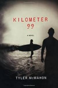 Kilometer 99: A Novel