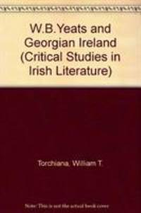 W. B. Yeats and Georgian Ireland