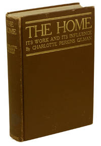 The Home: Its Work and Its Influence