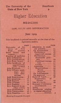 HANDBOOK 9: HIGHER EDUCATION MEDICINE: LAW, RULES AND INFORMATION June 1919