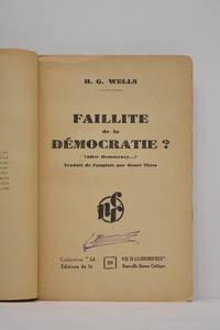 Faillite de la démocratie? (After Democracy…). Traduit de l'anglais par Henri...