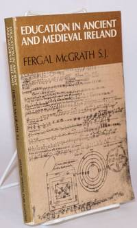 Education in Ancient and Medieval Ireland