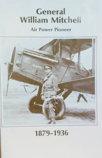 image of General William Mitchell:  Air Power Pioneer