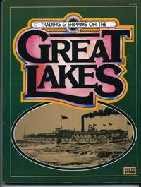 Trading & Shipping on the Great Lakes