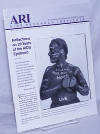 ARI: AIDS Research Institute; vol. 5, #2, Summer 2001: Reflections on 20 years of the AIDS epidemic