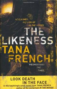 The Likeness (Dublin Murder Squad) by Tana French