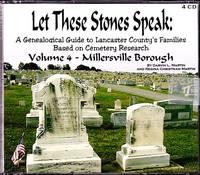 Let These Stones Speak ... Volume 4, Millersville Borough