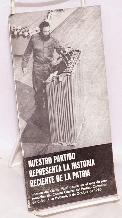 La Habana: Printed by Ediciones en Colores for the Cuban government, 1965. Pamphlet. 27p. plus appen...