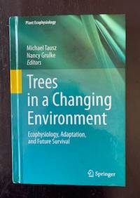image of Trees in a Changing Environment: Ecophysiology, Adaptation, and Future Survival