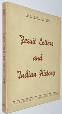 image of Jesuit letters and Indian history. A study of the nature and development of the Jesuit letters from India