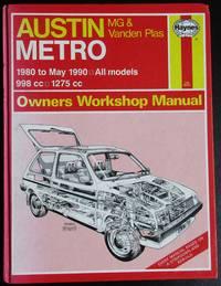 image of Austin, M.G. Metro, 1980-90 Owner's Workshop Manual. All models 998cc, 1275cc