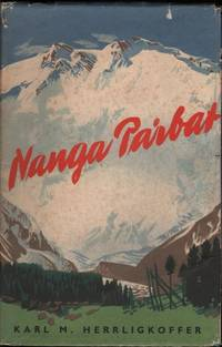 Nanga Parbat: Incorporating the Official Report of the Expedition of 1953