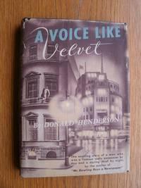 A Voice Like Velvet