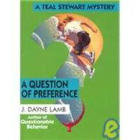 A Question of Preference by J. Dayne Lamb - 1994-10-01 - from Books Express (SKU: 0821746316n)