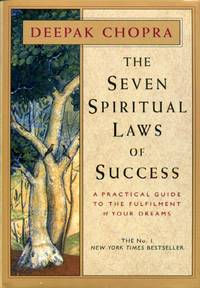 image of The Seven Spiritual Laws Of Success: A Practical Guide to the Fulfillment of Your Dreams