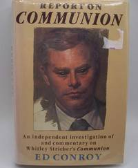 image of Report on Communion: An Independent Investigation of and Commentary on Whitley Streiber's Communion