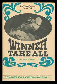 image of WINNER TAKE ALL:  THE TRANS-CANADA CANOE TRAIL.