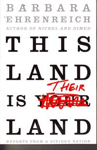 image of This Land Is Their Land  Reports from A Divided Nation