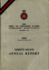 image of Grenadier Guards Comrades Association : Thirty-Sixth Annual Report 1951
