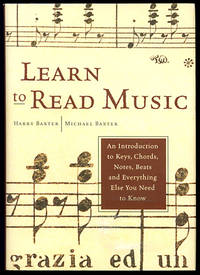 Learn To Read Music: An Introduction To Keys, Chords, Notes, Beats And Everything Else You Need to Know