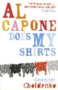 Al Capone Does My Shirts by  Gennifer Choldenko - Paperback - 2004 - from ThriftBooks and Biblio.com