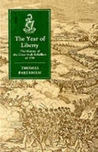 The Year of Liberty The Great Irish Rebellion of 1798