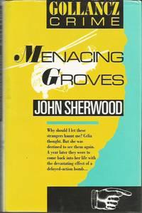 Menacing Groves