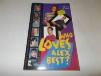 Who Loves Alex Best? (Best Friends Series)