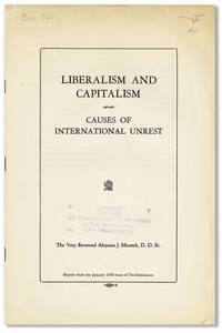 Liberalism and Capitalism: Causes of International Unrest. Reprinted from the January 1930 issue of The Salesianum