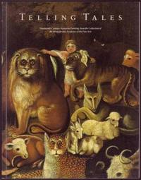 Telling Tales: Nineteenth-Century Narrative Painting from the Collection of the Pennsylvania...