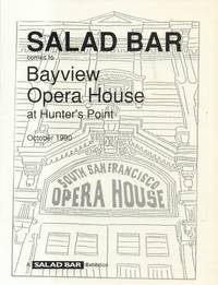 Salad Bar Comes to Bayview Opera House At Hunter's Point October 1990