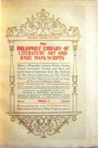 Bibliophile Library of Literature, Art, and Rare Manuscripts (30 Volumes)   [Member's  Edition De Luxe]