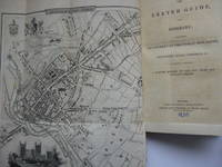 The Exeter Guide, and Itinerary ; comprising an account of the public buildings, institutions, walks, cathedral, & etc. to which is prefixed a concise history of the city from the earliest period