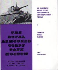 Tanks of Other Nations: An Illustrated Record of the Development of Armoured Fighting Vehicles