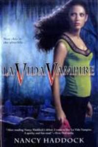 La Vida Vampire (Oldest City Vampire, Book 1)