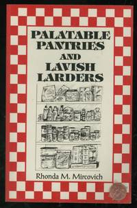 Palatable Pantries and Lavish Larders: A Complete Pantry Guide