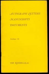 Autograph Letters, Manuscripts, Documents (Catalogue 154)
