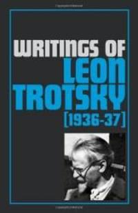 image of Writings of Leon Trotsky (1936-37)