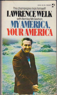 My America, Your America by  with Bernice McGeehan  Lawrence - Paperback - First Thus - 1977 - from Ravenwood Gables Bookstore and Biblio.com