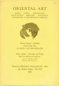 Oriental Art: Jades, Ivory, Porcelains, Statuettes, Bronzes, Paintings, Furniture & Decorative Objects. Estate of Gladys van Heukelom, Collection of Samuel Stockton White III and Vera White, New York, April 27 and 28, 1967.  Sale 2556.