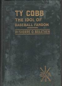 Ty Cobb: The Idol of Baseball Fandom