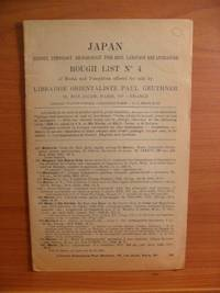 JAPAN HISTORY, ETHNOLOGY, ARCHAEOLOGY, FINE ARTS, LANGUAGE AND LITERATURE ROUGH LIST NO. 4 of...