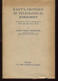 Kant's Critique of Teleological Judgement. Translated, With an Introduction, Notes, and...