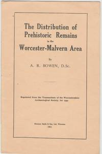 image of The Distribution of Prehistoric Remains in the Worcester-Malvern Area
