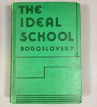 The Ideal School